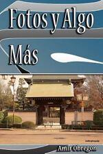 Fotos y Algo Mas (2013, Paperback)