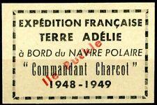 "TAAF 1948-49 MNH - "" EXPEDITION FRANÇAISE TERRE ADELIE à BORD du NAVIRE POLAIRE"