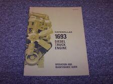 Cat Caterpillar 1693 Diesel Truck Engine Owner Operator Maintenance Manual Guide