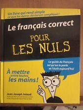 Jean-Joseph Julaud: le français correct pour les nuls/ Ed. France Loisirs, 2006