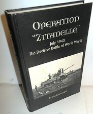 "BOOK WW2 Operation ""Zitadelle"" July 1943 The Decisve Battle of WW2 op 2003 1st"