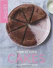 How to Cook Cakes by Leith's School of Food and Wine (Hardback) New Book