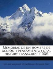 Memorias de un hombre de acción y pensamiento: oral history transcript / 200 (Sp