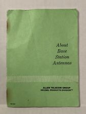 "CB Radio Base Station Book 1965 ""About Base Station Antennas"" Allen Telecom"