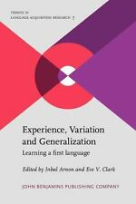 Experience, Variation and Generalization: Learning a first language (Trends in L