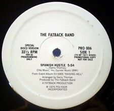 The Fatback Band ‎– Spanish Hustle : Polydor ‎– PRO 006