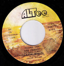 funk boogie Chicago blues 45 Artie White Andre Williams Doing That San Francisco