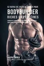 52 Repas de Petit Dejeuner Pour Bodybuilder Riches en Proteines : Augmenter...