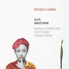 Alex Maksymiw - Without A Word - CD - Neu / OVP