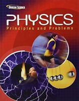 Glencoe Physics : Principles and Problems by McGraw-Hill Education Staff...