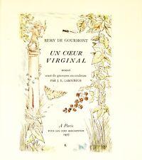 🌓 REMY DE GOURMONT / LABOUREUR  Un Coeur Virginal  Les Cent Bibliophiles   1937