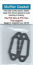 PTE 36cc & PTE 72cc Twin Exhaust/Muffler Gasket 2 Pack NIP