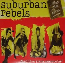 SUBURBAN REBELS - NACIDOS PARA PROVOCAR LP (2001) SPANIEN OI-PUNK / LIMITED 555