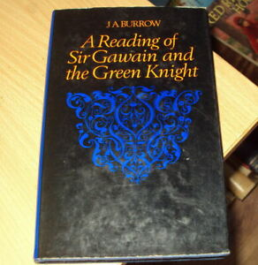 1966 - A READING OF SIR GAWAIN & THE GREEN KNIGHT by J A BURROW - HBDJ