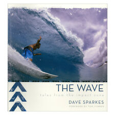 The Wave: Tales from the Impact Zone by David Sparkes - Gilmore, Curran, Slater