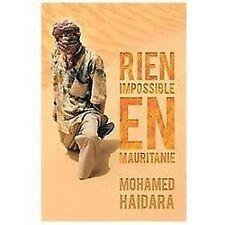 Rien Impossible en Mauritanie by Mohamed Haidara (2012, Paperback)