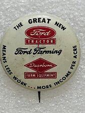 Vintage Ford Farming Pinback Tractor Dearborn Farm Equipment