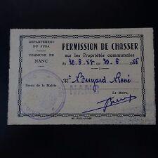 PERMIS DE CHASSE DE 1956 NANC / JURA PERMISSION DE CHASSER