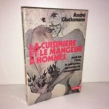 André Glucksmann LA CUISINIERE ET LE MANGEUR D'HOMMES Essai Marxisme 1975 CC21A