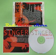 CD SONGS DECADE 100% SINGER SONGWRITER compilation BOB DYLAN CAT STEVENS (C25)