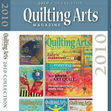 6 Issues on CD: QUILTING ARTS MAGAZINE 2010 Complete Surface Design Free Motion