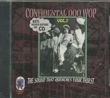 CONFIDENTIAL DOO WOP - CD-Vol. 7-The Sound That Quenches Your Thirst- BRAND NEW