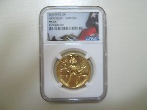 2015 W  G$ 100 High Relief .9999 Fine MS 69 NGC