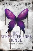 Der Schmetterlingsjunge von Max Bentow (2018, Taschenbuch)