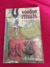 Voodoo Rituals a user guide by Heidi Owusu