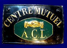Plaque ancienne CENTRE MUTUEL A.C.L. Métal, peinture. 22 x 34 cm
