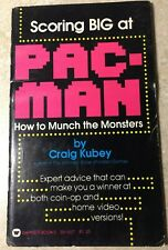 Scoring Big at Pac-man : How to Munch the Monsters by Craig Kubey 1982