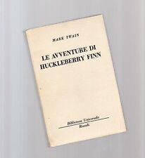mark twain - le avventure di huckleberry finn  - serie bur rizzoli -