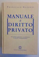 LIBRO: MANUALE DI DIRITTO PRIVATO - F. GAZZONI - ED. SCIENTIFICHE ITALIANE 2000