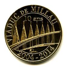 12 MILLAU Viaduc, 10 ans, 2014, Monnaie de Paris