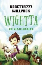 NEW Wigetta (Spanish Edition) by Vegetta777
