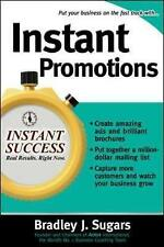 Instant Promotions by Bradley J. Sugars 9780071466653 (Paperback, 2006)