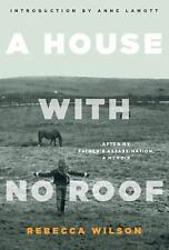 A House with No Roof: After My Father's Assassination-ExLibrary
