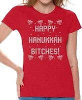 Happy Hanukkah Bitches Womens T-shirt Jewish Ugly Christmas shirt Funny Xmas tee