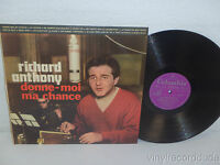 RICHARD ANTHONY Donne-moi Ma Chance RARE ITALY 1965 Columbia 33QPX 8041 Chanson