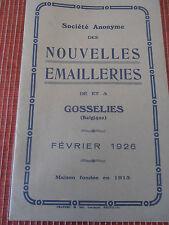 CATALOGUE TARIF ÉMAILLERIE GOSSELIES 1926 BELGIQUE ( ref 38 )
