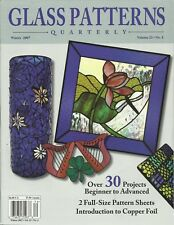 Stained GLASS PATTERNS QUARTERLY Magazine WINTER 2007