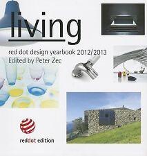 Living: Red Dot Design Yearbook 2012/2013 by Peter Zec