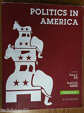 Politics in America, 2012 Election Edition by Thomas R. Dye - Softcover - USED