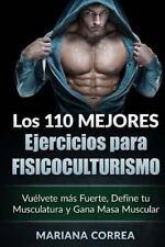 LOS 110 MEJORES EJERCICIOS para FISICOCULTURISMO : Vuelvete Mas Fuerte,...