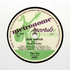 "BUNK JOHNSON ""Tiger Rag / Weary Blues"" (EE+) METRONOME B-530 [78 RPM]"