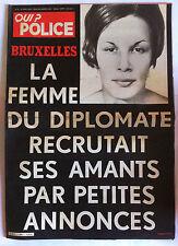 QUI ? Police du 24/04/1980; Bruxelles; La femme du Diplomate recrutait ses amant