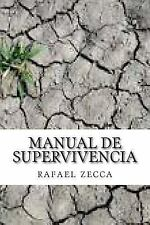 Manual de Supervivencia : Teoria y Psicologia de la Supervivencia by M....
