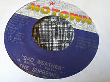 The Supremes 45 Bad Weather/Oh Be My Love Motown 1225 #2 VG++