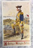 Vintage Greetings Washington Birthday Postcard Old NOS Souvenir Yorktown Uniform