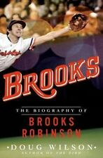 Brooks: The Biography of Brooks Robinson-ExLibrary